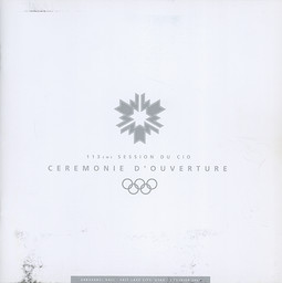 Opening ceremony : 113th IOC Session : Abranavel Hall, Salt Lake City, Utah, 3 February 2002 = Cérémonie d'ouverture : 113ème session du CIO : Abranavel Hall, Salt Lake City, Utah, 3 février 2002 / Salt Lake Organizing Committee | Jeux olympiques d'hiver. Comité d'organisation. 19, 2002, Salt Lake City