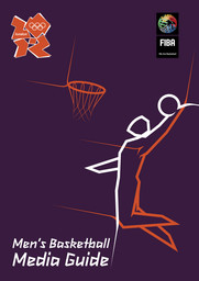 Men's basketball media guide : London 2012 / FIBA | Fédération internationale de basketball