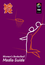 Women's basketball media guide : London 2012 / FIBA | Fédération internationale de basketball
