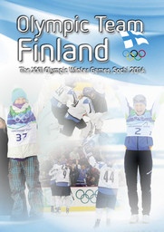 Olympic team Finland : the XXII Olympic Winter Games, Sochi 2014 / publ. by the Finnish Olympic Committee | Hintikka, Matti