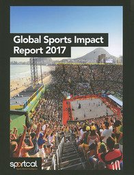 The global sports impact report 2017 / Sportcal Global Communications | Laflin, Mike