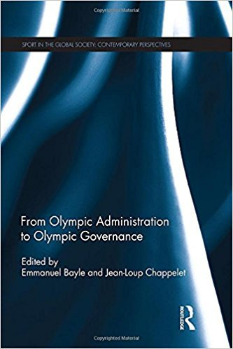 From Olympic administration to Olympic governance / ed. by Emmanuel Bayle... [et al.] | Bayle, Emmanuel
