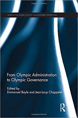 From Olympic administration to Olympic governance / ed. by Emmanuel Bayle... [et al.] | Bayle, Emmanuel