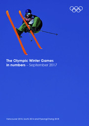 The Olympic Winter Games in numbers : Vancouver 2010, Sochi 2014 and PyeongChang 2018 / International Olympic Committee | Comité international olympique