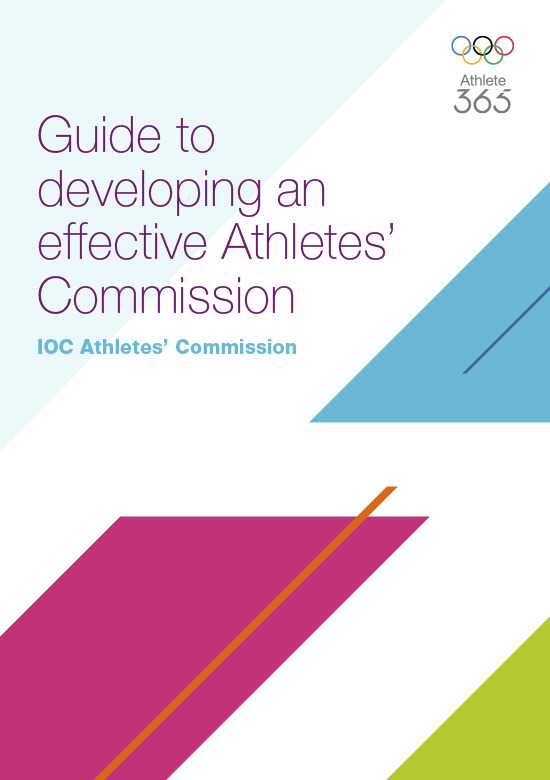 Guide to developing an effective Athletes' Commission / IOC Athletes' Commission | Comité international olympique. Commission des athlètes