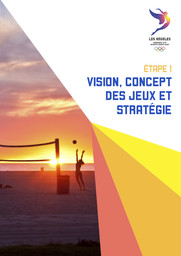 Dossier de candidature : Los Angeles ville candidate Jeux Olympiques 2024 | Los Angeles Candidate City Olympic Games 2024