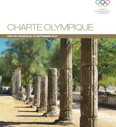 Charte olympique : état en vigueur au 15 septembre 2017 / Comité International Olympique | International Olympic Committee
