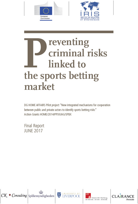 Preventing criminal risks linked to the sports betting market : final report June 2017 / European Commission | Union européenne