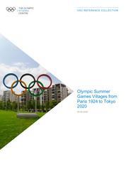 Olympic Summer Games Villages from Paris 1924 to Rio 2016 / The Olympic Studies Centre | Le Centre d'Études Olympiques (Lausanne)