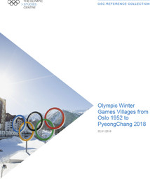 Olympic Winter Games villages from Oslo 1952 to PyeongChang 2018 / The Olympic Studies Centre | Le Centre d'Études Olympiques (Lausanne)