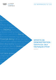 Sports de démonstration : histoire aux Jeux Olympiques d'hiver / Le Centre d'Etudes Olympiques | Le Centre d'Études Olympiques (Lausanne)