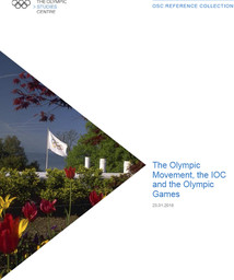 The Olympic Movement, the IOC and the Olympic Games / The Olympic Studies Centre | Le Centre d'Études Olympiques (Lausanne)