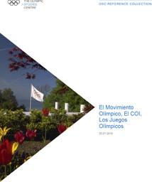 El Movimiento Oímpico, el COI, los Juegos Olímpicos / The Olympic Studies Centre | Le Centre d'Études Olympiques (Lausanne)