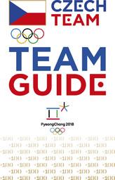 Czech team : team guide : PyeongChang 2018 / Czech Olympic Committee | Alföldi, Tibor
