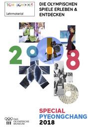 Die Olympischen Spiele Erleben & Entdecken : special PyeongChang 2018 : Lehrmaterial / Aurélie Gaullet Moissenet | Gaullet Moissenet, Aurélie