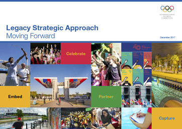 Legacy strategic approach : moving forward / International Olympic Committee | International Olympic Committee