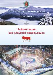 Présentation des athlètes monégasques : XXIIIèmes Jeux Olympiques d'hiver, 9-25 février, PyeongChang 2018 / Comité Olympique Monégasque | Comité olympique monégasque