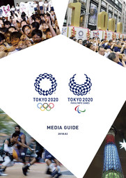 Media guide : Olympic and Paralympic Games Tokyo 2020 / The Tokyo Organising Committee of the Olympic and Paralympic Games | Jeux olympiques d'été. Comité d'organisation. (32, 2020, Tokyo)
