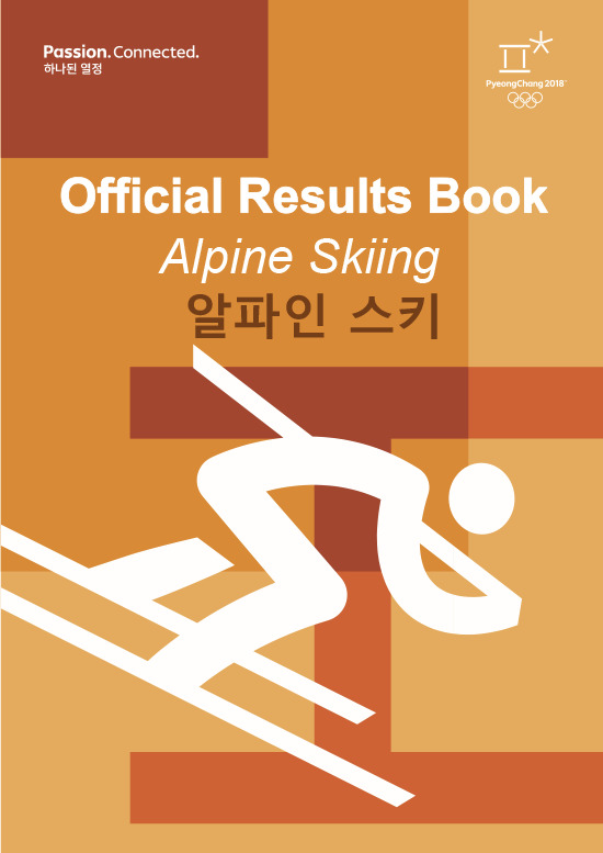 Official results book : PyeongChang 2018 : ... / The PyeongChang Organising Committee for the XXIII Olympic Winter Games | Jeux olympiques d'hiver. Comité d'organisation. 23, 2018, PyeongChang