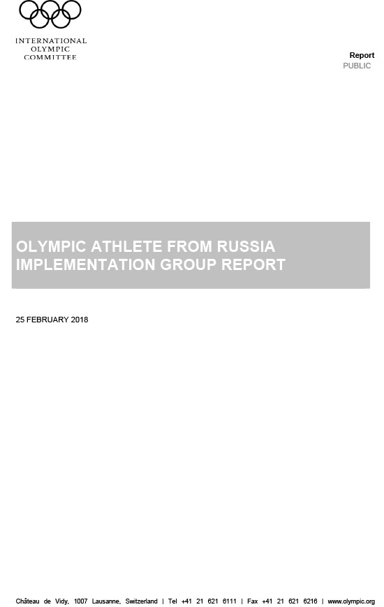 Olympic athlete from Russia : implementation group report / International Olympic Committee | Comité international olympique