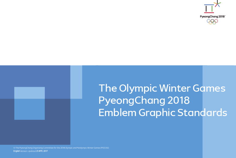 The Olympic Winter Games PyeongChang 2018 emblem graphic standards / The PyeongChang Organizing Committee for the 2018 Olympic & Paralympic Winter Games | Jeux olympiques d'hiver. Comité d'organisation. 23, 2018, PyeongChang