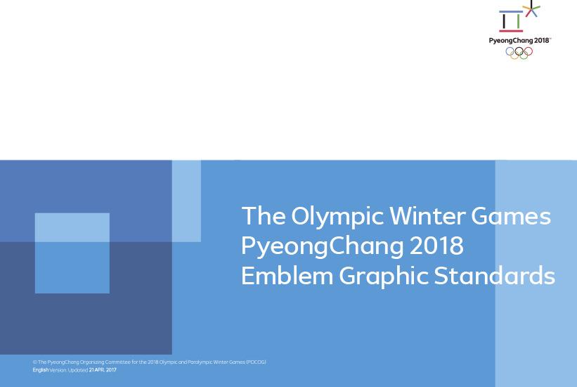 The Olympic Winter Games PyeongChang 2018 emblem graphic standards / The PyeongChang Organizing Committee for the 2018 Olympic & Paralympic Winter Games   Olympic Winter Games. Organizing Committee. 23, 2018, PyeongChang