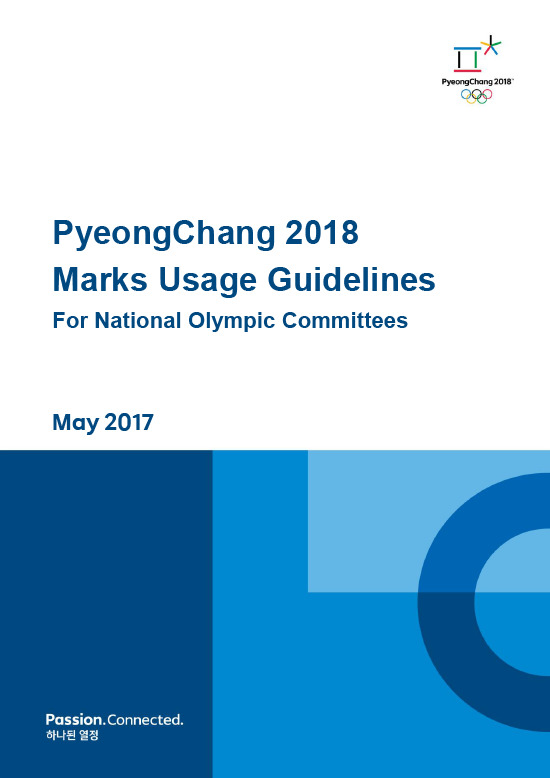 Marks usage guidelines for National Olympic Committees : PyeongChang 2018 / The PyeongChang Organizing Committee for the 2018 Olympic & Paralympic Winter Games | Jeux olympiques d'hiver. Comité d'organisation. (23, 2018, PyeongChang)