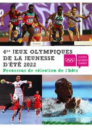 4èmes Jeux Olympiques de la Jeunesse d'été 2022 : processus de sélection de l'hôte / Comité International Olympique | International Olympic Committee