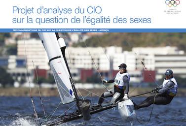 Projet d'analyse du CIO sur la question de l'égalité des sexes : Recommandations du CIO sur la question de l'égalité des sexes – aperçu / Comité International Olympique | Comité international olympique
