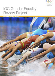 IOC gender equality review project : IOC gender equality report / International Olympic Committee | Comité international olympique