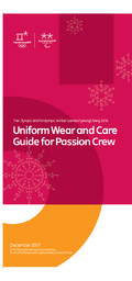 Guide for passion crew : uniform wear and care / The PyeongChang Organizing Committee for the 2018 Olympic & Paralympic Winter Games | Jeux olympiques d'hiver. Comité d'organisation. 23, 2018, PyeongChang