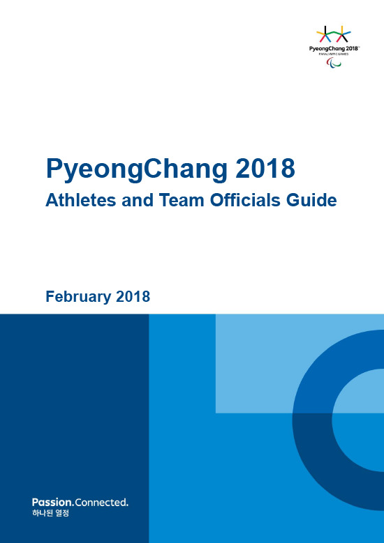 Athletes and team officials guide : PyeongChang 2018 Paralympic Games / The PyeongChang Organising Committee for the XXIII Olympic Winter Games | Jeux olympiques d'hiver. Comité d'organisation. 23, 2018, PyeongChang