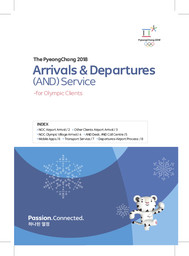 Arrival & departures (AND) service : for Olympic clients / The PyeongChang Organising Committee for the XXIII Olympic Winter Games | Jeux olympiques d'hiver. Comité d'organisation. 23, 2018, PyeongChang