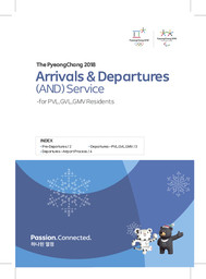Arrival & departures (AND) service : for OPVL, GVL, GMV residents / The PyeongChang Organising Committee for the XXIII Olympic Winter Games | Jeux olympiques d'hiver. Comité d'organisation. 23, 2018, PyeongChang