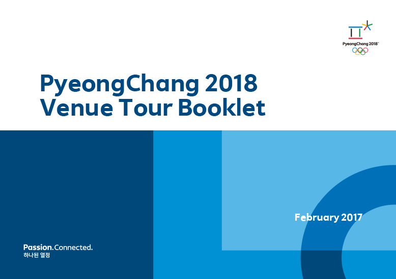 Venue tour booklet : PyeongChang 2018 / The PyeongChang Organising Committee for the XXIII Olympic Winter Games | Jeux olympiques d'hiver. Comité d'organisation. 23, 2018, PyeongChang
