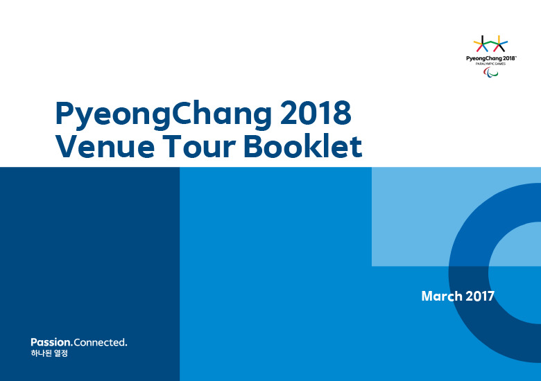 Venue tour booklet : PyeongChang 2018 Paralympic Games / The PyeongChang Organising Committee for the XXIII Olympic and Paralympic Winter Games | Jeux olympiques d'hiver. Comité d'organisation. 23, 2018, PyeongChang