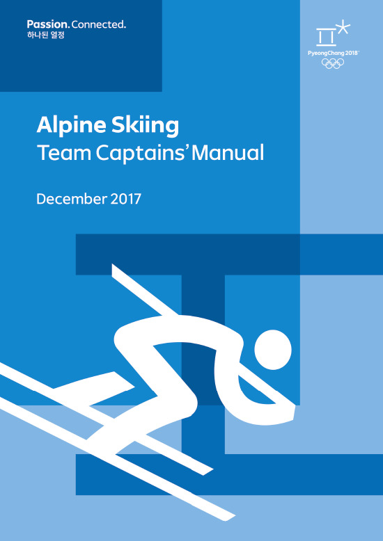Team captains' manual : PyeongChang 2018 / The PyeongChang Organising Committee for the XXIII Olympic Winter Games | Jeux olympiques d'hiver. Comité d'organisation. 23, 2018, PyeongChang