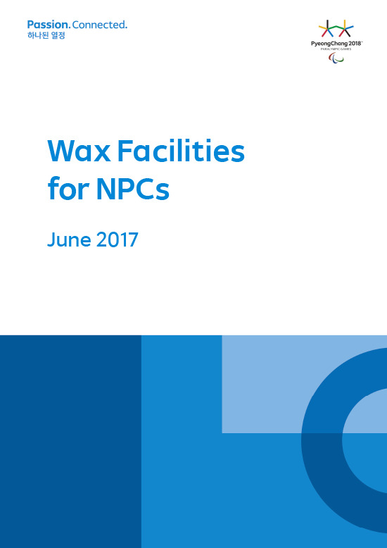 Wax facilities for NPCs : PyeongChang 2018 / The PyeongChang Organising Committee for the XXIII Olympic Winter Games | Jeux olympiques d'hiver. Comité d'organisation. 23, 2018, PyeongChang