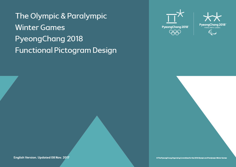 The Olympic & Paralympic Winter Games PyeongChang 2018 functional pictogram design / The PyeongChang Organizing Committee for the 2018 Olympic & Paralympic Winter Games | Jeux olympiques d'hiver. Comité d'organisation. 23, 2018, PyeongChang