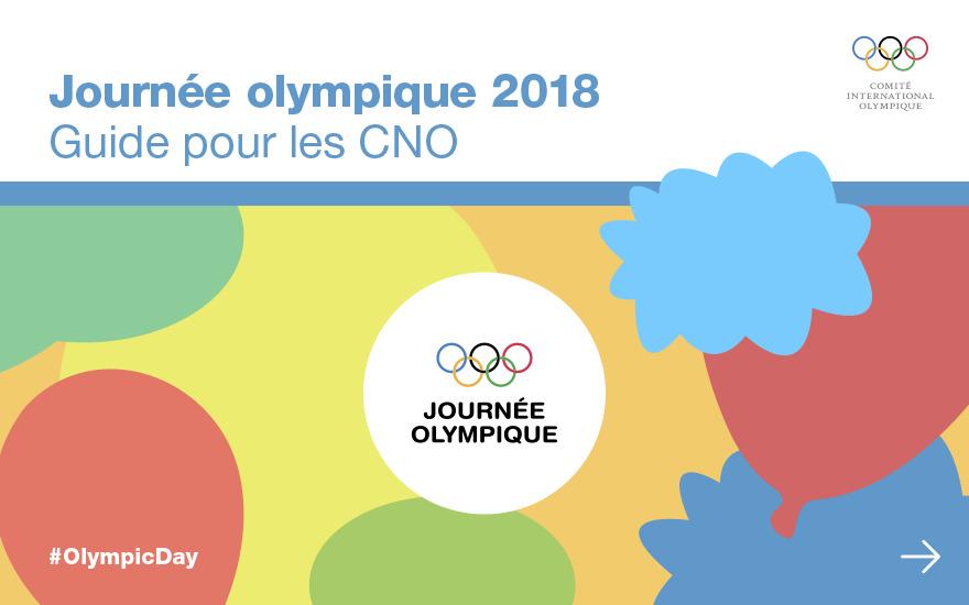 Journée olympique 2018 : guide pour les acteurs clés / Comité International Olympique | Comité international olympique