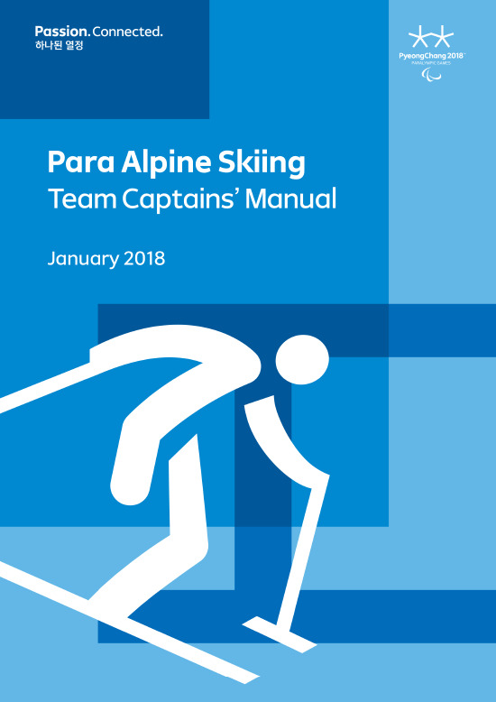 Team captains' manual : PyeongChang 2018 Paralympic Games / The PyeongChang Organizing Committee for the 2018 Olympic & Paralympic Winter Games | Jeux olympiques d'hiver. Comité d'organisation. (23, 2018, PyeongChang)