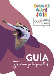 Guía género y deporte : Juegos Olímpicos de la Juventud Buenos Aires 2018 / Gobierno de la Ciudad de Buenos Aires | Gobierno de la Ciudad de Buenos Aires