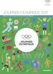 Journée olympique 2017 : dossier de lancement pour les principales composantes du Mouvement olympique / Comité International Olympique | Comité international olympique