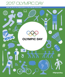 2017 Olympic day : start-up kit for key stakeholders of the Olympic Movement / International Olympic Committee | Comité international olympique
