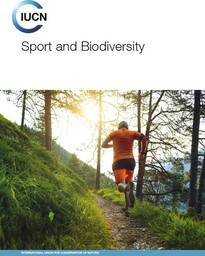 Sport and biodiversity / International Union for Conservation of Nature   International Union for Conservation of Nature