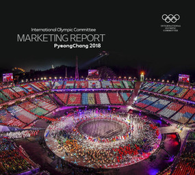 Marketing report : PyeongChang 2018 / International Olympic Committee | Comité international olympique