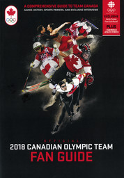 Official 2018 Canadian Olympic team fan guide / [Canadian Olympic Committee] | Canadian Olympic Committee