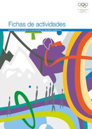Fichas de actividades : ejercicios de apoyo a la educación en valores olímpicos / Comité Olímpico Internacional | Comité international olympique