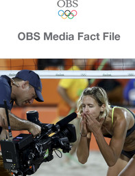OBS media fact file : [Rio 2016] / Olympic Broadcasting Services | Olympic Broadcasting Services
