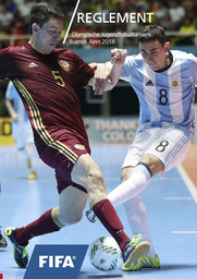 Reglement : Olympische Jugendfutsalturniere Buenos Aires 2018 / Fédération Internationale de Football Association | Fédération internationale de football association